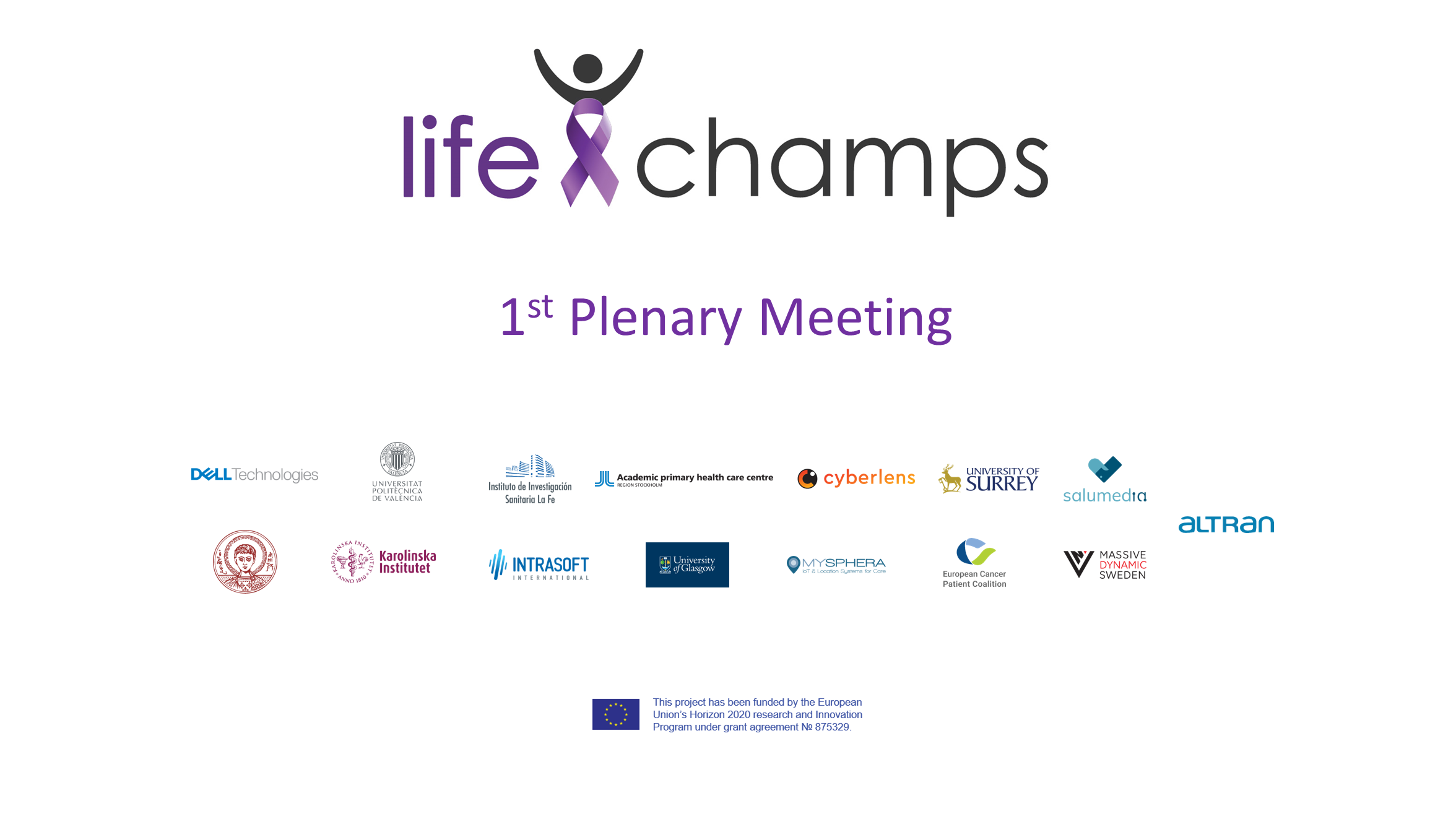 LifeChamps 1st Plenary Meeting